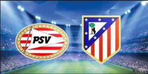 Prediksi Liga Champions PSV Eindhoven vs Atletico Madrid