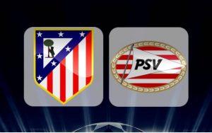 Prediksi Atletico Madrid vs PSV Eindhoven